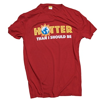 Hotter Than I Should Be (Unisex)
